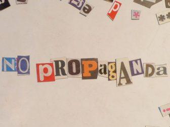 """""""No Propaganda"""" written in magnetic letters"""